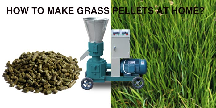 how to make grass pellets at home